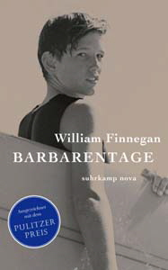 William Finnegan, Barbarentage
