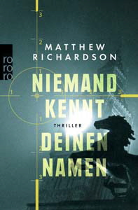 Matthew Richardson, Niemand kennt deinen Namen